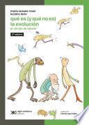 Qué es (y qué no es) la evolución