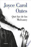 Qué fue de los Mulvaney