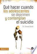 Qué hacer cuando los adolescentes se deprimen y contemplan el suicidio