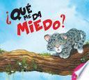 Que Me Da Miedo? (What Makes Me Sad?)