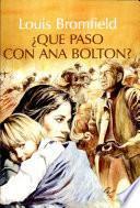 Qué pasó con Ana Bolton?