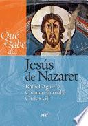 ¿Que se sabe de... Jesus de Nazaret?