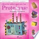 ¿Querés saber qué son las proteínas?