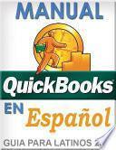 QuickBooks en Espanol - QuickBooks in Spanish - Guia para Latinos :: Nueva Edicion 2019