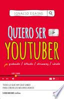 Quiero Ser Youtuber / I Want to Be a Youtuber