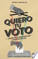 Quiero tu voto