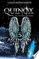 Quinox, el ángel oscuro 5: Ascensión