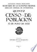 Quinto Censo de Población. 15 de mayo de 1930. Estado de Guanajuato