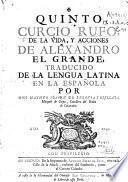 Quinto Curcio Rufo De la vida y acciones de Alexandro el Grande