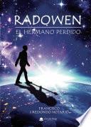 Radowen. El hermano perdido (epub)