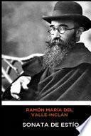 Ramón María del Valle-Inclán - Sonata de Estío