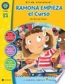 Ramona Empieza el Curso - Kit de Literatura Gr. 3-4