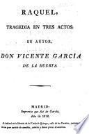 Raquel, tragedia en tres actos [and in verse].