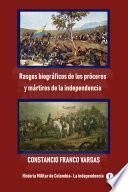 Rasgos biográficos de los próceres y mártires de la independencia