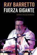Ray Barretto, Fuerza Gigante