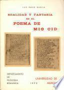 Realidad y fantasía en el Poema de Mio Cid