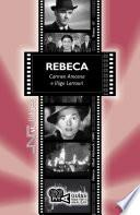 Rebeca. (Rebecca). Alfred Hitchcock (1940)