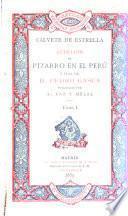 Rebelión de Pizarro en el Perú y vida de D. Pedro Gasca, escritas por Juan Cristóbal Calvete de Estrella, y publicadas