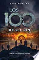 Rebelión (Los 100 4)