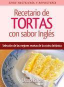 Recetario de Tortas y Pasteles con sabor inglés