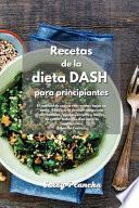 Recetas de la Dieta Dash para principiantes