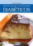 Recetas dulces y saladas para diabéticos
