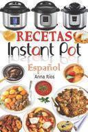Recetas Instant Pot Español