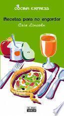Recetas para no engordar (Cocina Express)
