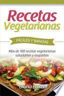 Recetas Vegetarianas Fáciles y Económicas