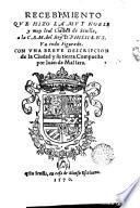 Recibimiento que hizo la ... ciudad de Sevilla a la C.R.M. del Rey D. Philipe N.S.