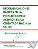 Recomendaciones básicas en la prescripción de actividad física orientada hacia la salud