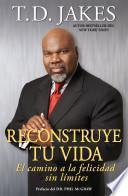 Reconstruye tu vida (Reposition Yourself)