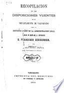 Recopilacion de las disposiciones vijentes en el departamento de Valparaiso