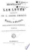 Recopilación de las leyes de la República de Guatemala