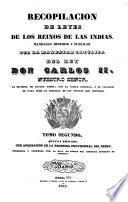 Recopilacion de leyes de los reinos de las Indias, mandadas imprimir y publicar por la Magestad católica del rey don Carlos II. neustro señor