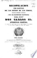 Recopilación de leyes de los reinos de las Indias, mandadas imprimir y publicar por le magestad catolica del rey Don Carlos II ....