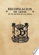 Recopilación de leyes de los Reynos de las Indias (3 tomos)