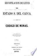 Recopilacion de leyes del estado soberano del Cauca