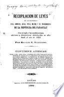 Recopilación de leyes en las materias civil, comercial, rural, penal, militar y de procedimientos de la República del Paraguay