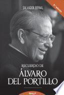 Recuerdo de Álvaro del Portillo. Prelado del Opus Dei