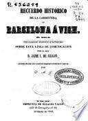 Recuerdo histórico de la carretera de Barcelona á Vich ó sea Privilegio inédito expedido sobre esta linea de comunicación por el rey Jaime I de Aragón acompañado de varias observaciones y notas