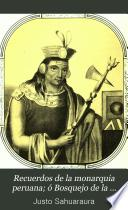 Recuerdos de la monarquia peruana; ó Bosquejo de la historia de los Incas