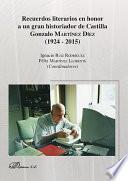 Recuerdos literarios en honor a un gran historiador de Castilla Gonzalo Martínez Díez (1924-2015)