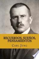 Recuerdos, Sueños, Pensamientos (Spanish Edition)