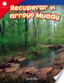 Recuperar el arroyo Muddy: Read-Along eBook