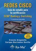 Redes Cisco. Guía de estudio para la certificación CCNP Routing y Switching