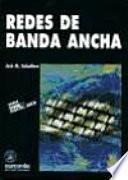 REDES DE BANDA ANCHA