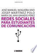 Redes sociales para estudiantes de Comunicación: 50 ideas para comprender el escenario online
