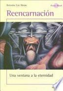 Reencarnacion/ Reincarnation