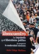 Reencuentro. La izquierda y el liberalismo político